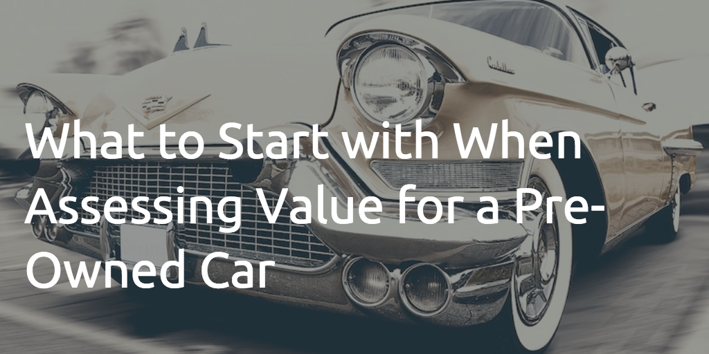 How to find the true value of my car? -